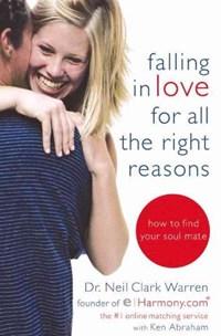 Falling in Love for All the Right Reasons | Warren, Neil Clark ; Abraham, Ken |