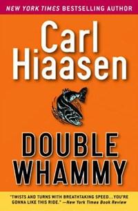 Double Whammy | Carl Hiaasen |