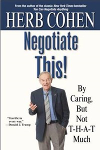 Negotiate This!   Herb Cohen  