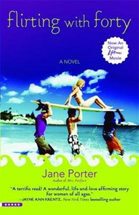 Flirting With Forty | Jane Porter |