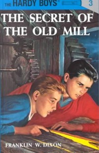 The Secret of the Old Mill   Franklin W. Dixon  