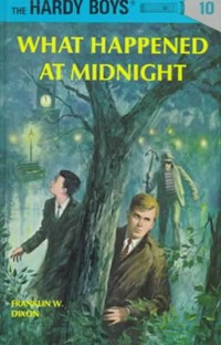 What Happened at Midnight | Franklin W. Dixon |