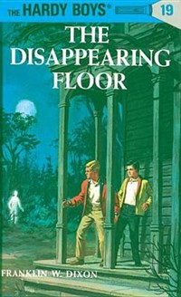 The Disappearing Floor   Franklin W. Dixon  