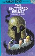 The Shattered Helmet   Franklin W. Dixon  