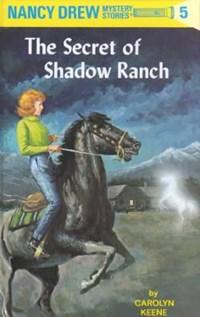 The Secret of Shadow Ranch | Carolyn Keene |