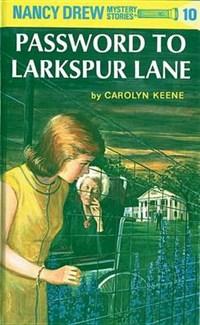 The Password to Larkspur Lane   Carolyn Keene  