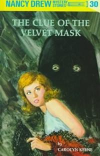 The Clue of the Velvet Mask   Carolyn Keene  