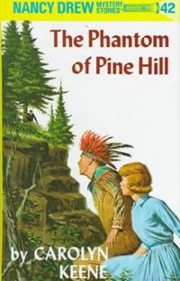 The Phantom of Pine Hill | Carolyn Keene |