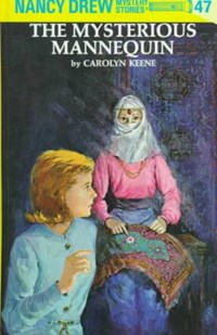 The Mysterious Mannequin | Carolyn Keene |