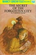 The Secret of the Forgotten City | Carolyn Keene |