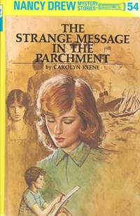 The Strange Message in the Parchment | Carolyn Keene |