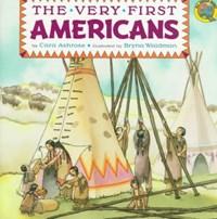The Very First Americans   Cara Ashrose  