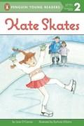 Kate Skates   O'connor, Jane; Disalvo-Ryan, Dyanne  