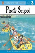 Pirate School | Cathy East Dubowski |