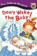 Don't Wake the Baby! | Wendy Cheyette Lewison |