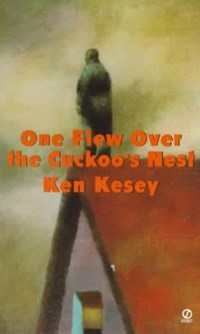 One flew over the cuckoo's nest | Ken Kesey |