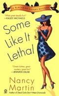 Some Like It Lethal | Nancy Martin |
