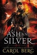 Ash And Silver   Carol Berg  