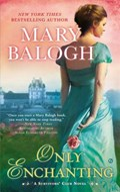 Balogh, M: Only Enchanting   Mary Balogh  