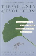 The Ghosts of Evolution | Connie Barlow |
