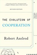 The Evolution of Cooperation   Robert Axelrod  