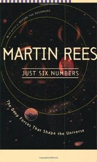Just Six Numbers | Martin J. Rees |