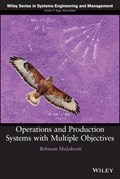 Operations and Production Systems with Multiple Objectives | Behnam Malakooti |