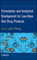 Formulation and Analytical Development for Low-Dose Oral Drug Products | Jack Zheng |