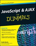 JavaScript and AJAX For Dummies | Andy Harris |