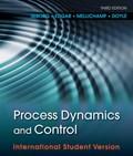 Process Dynamics and Control   Dale E. Seborg ; Thomas F. Edgar ; Duncan A. Mellichamp ; Francis J. Doyle  
