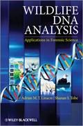 Wildlife DNA Analysis | Adrian Linacre ; Shanan Tobe |