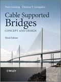 Cable Supported Bridges   Gimsing, Niels J. ; Georgakis, Christos T.  