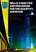Willis's Practice and Procedure for the Quantity Surveyor | Ashworth, Allan ; Hogg, Keith ; Higgs, Catherine |