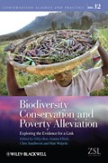 Biodiversity Conservation and Poverty Alleviation | Roe, Dilys ; Elliott, Joanna ; Sandbrook, Chris |
