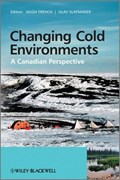 Changing Cold Environments   French, Hugh M. ; Slaymaker, Olav  