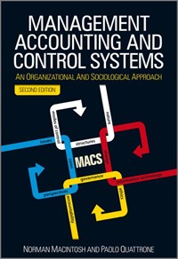Management Accounting and Control Systems   Norman B. Macintosh ; Paolo Quattrone  