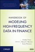 Handbook of Modeling High-Frequency Data in Finance   Viens, Frederi G. ; Mariani, Maria C. ; Florescu, Ionut  