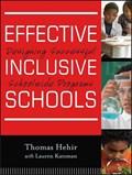 Effective Inclusive Schools | Hehir, Thomas ; Katzman, Lauren I. |