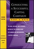 Conducting a Successful Capital Campaign | Kent E. Dove |