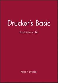Drucker's Basic Facilitator's Set | Peter F. Drucker |