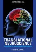Translational Neuroscience | Edgar Garcia-Rill |