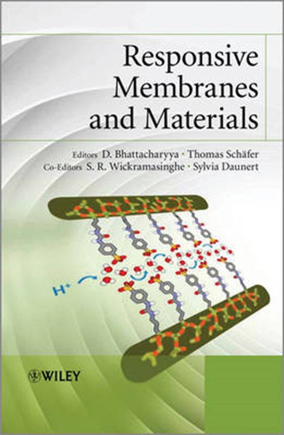 Bhattacharyya, D: Responsive Membranes and Materials
