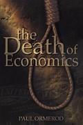 Death of Economics | Paul Ormerod |