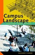 Campus Landscape | Richard P. Dober |