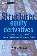 Structured Equity Derivatives   Harry M. Kat  