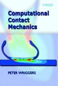 Computational Contact Mechanics | Peter Wriggers |