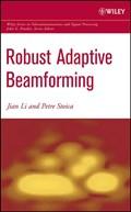 Robust Adaptive Beamforming   Li, Jian ; Stoica, Petre  