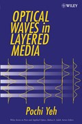 Optical Waves in Layered Media | Pochi Yeh |