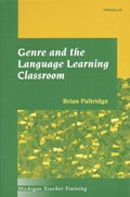 Genre and the Language Learning Classroom   Brian Paltridge  