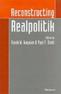 Reconstructing Realpolitik   Wayman, Frank W. ; Diehl, Paul F.  